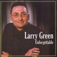 LARRY GREEN 'Unforgettable' CDTS 126