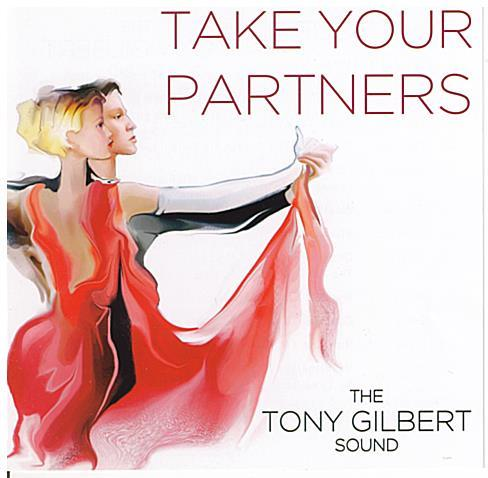 TONY GILBERT 'Take Your Partners' CDTS 241