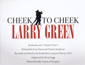 "LARRY GREEN ""Cheek to Cheek"" CDTS 193"