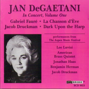 JAN DeGAETANI...In Concert, Volume One...BCD 9023