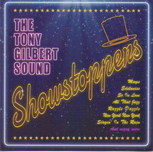 "TONY GILBERT  ""Showstoppers"" - CDTS 192"