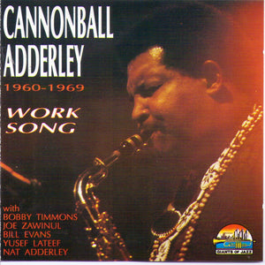 "CANNONBALL ADDERLEY - ""Work Song"" - 1960-1969 - CD 53132"