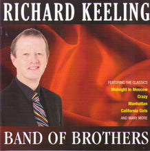 "RICHARD KEELING ""Band Of Brothers"" CDTS 186"