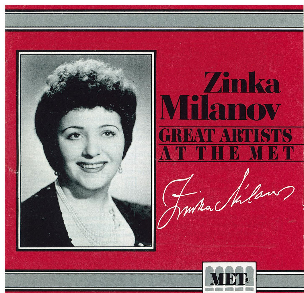 ZINKA MILANOV  'At The Met'  MET 107CD