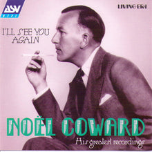 "Noel Coward ""I'll See You Again"" -  CD AJA 5126"