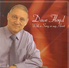 "DAVE FLOYD ""With a Song in my Heart"" CDTS 112"