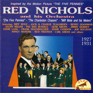 "RED NICHOLS & HIS ORCHESTRA ""The Five Pennies"" 1927-1931 - CD 56071"