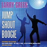 Larry Green - Jump Shout Boogie