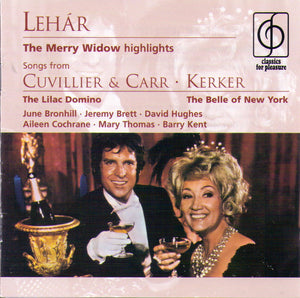 THE MERRY WIDOW - THE LILAC DOMINO - THE BELLE of NEW YORK - 3 35981 2