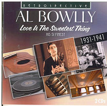 AL BOWLLY 'Love Is The Sweetest Thing' RST 4157
