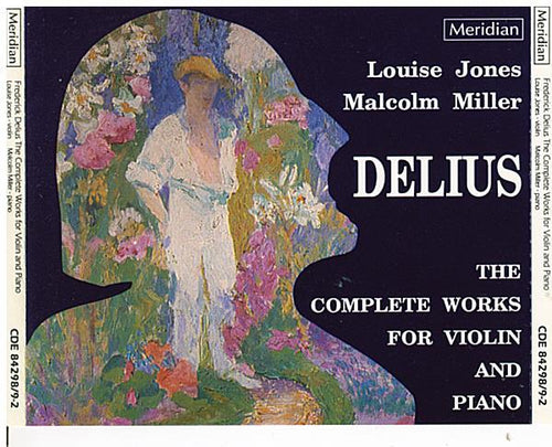 DELIUS - The Complete Works for Violin & Piano - CDE 84298