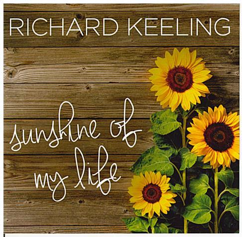 RICHARD KEELING 'Sunshine of my Life' CDTS 246