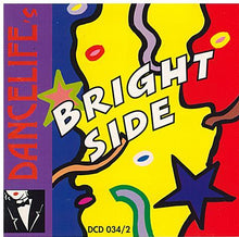 CASA MUSICA -DANCELIFE's 'Bright Side' - DCD 034 - 2