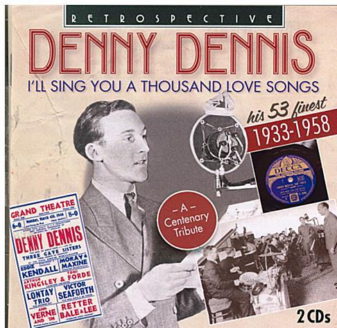 DENNY DENNIS 'I'll Sing You A Thousand Love Song' RTS 4230