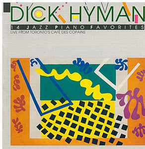 DICK HYMAN 'Live from Toronto's Cafe des Copains' - MACD 622