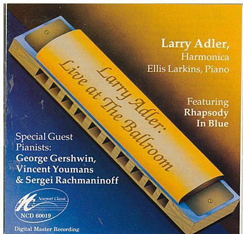 LARRY ADLER 'Live at the Ballroom' NCD60019