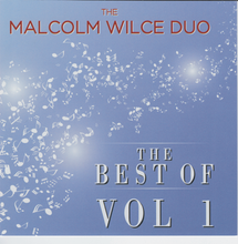 MALCOLM WILCE  DUO  'Best of - Vol 1'  CDTS 257