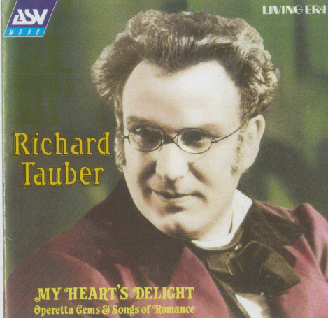 RICHARD TAUBER 'My Heart's Delight' CDAJA 5146
