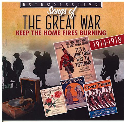 Songs of THE GREAT WAR - RTR 4236