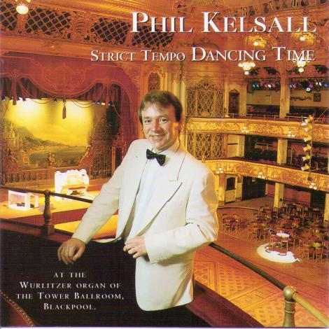 PHIL KELSALL 'Strict Tempo Dancing Time' GRCD 74