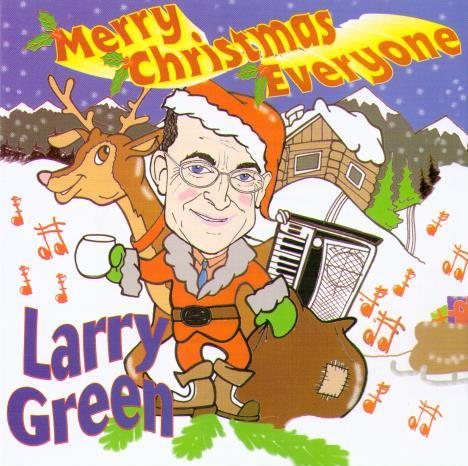 LARRY GREEN 'Merry Christmas Everyone' CDTS 105