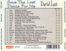 DAVID LAST 'Save The Last Dance For Me' CDTS 099