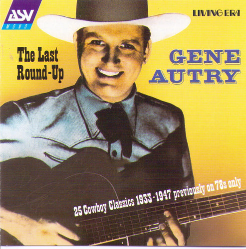 GENE AUTRY - The Last Round-Up - CD AJA 5264