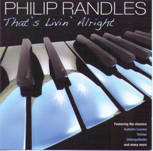 PHILIP RANDLES 'That's Livin' Alright' CDTS 187