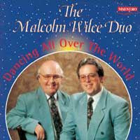 Malcolm Wilce Duo - Dancing All Over The World