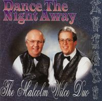 Malcolm Wilce Duo - Dance The Night Away