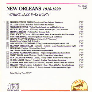 "NEW ORLEANS 1918-1929 ""Where Jazz Was Born"" - CD 56021"