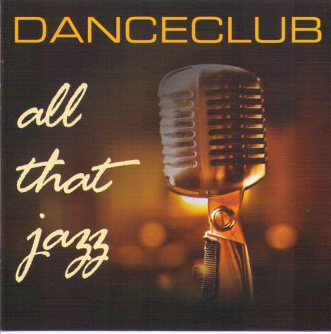 DANCECLUB 'All That Jazz' CDTS 2006