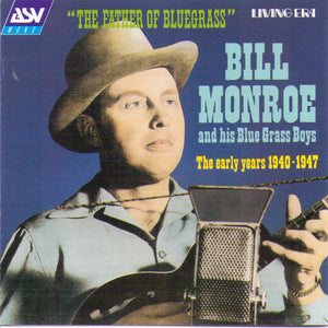 BILL MONROE - The Father Of Bluegrass - CD AJA 5298