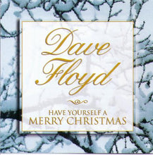 DAVE FLOYD 'Have Yourself A Merry Christmas' CDTS 033