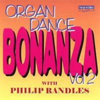 Philip Randles - Organ Dance Bonanza Vol 2