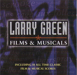 "LARRY GREEN ""Films & Musicals"" CDTS 163"