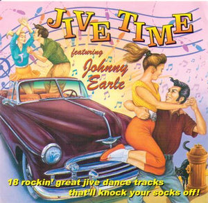 "JOHNNY EARLE ""Jive Time"" CDTS 2003"