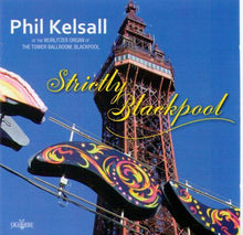 PHIL KELSALL 'Strictly Blackpool' GRCD 137