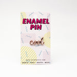Cool Enamel Pin