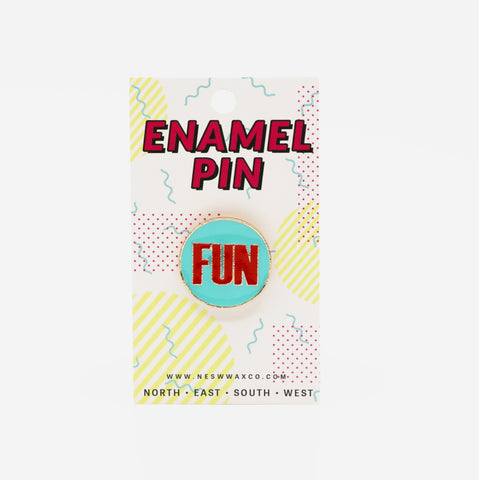 FUN Enamel Pin