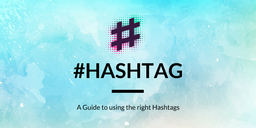 Ultimate Guide to Hashtags - thesocialbutlerfly