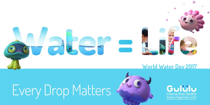 "Gululu & World Water Day - ""Every Drop Matters"""