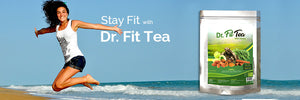 Dr FitTea: Enabling You to Love Your Healthier & Fit Body!