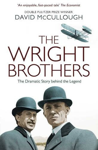 The Wright Brothers: The Dramatic Story-Behind-the-Story