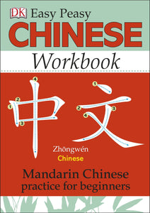 Easy Peasy Chinese Workbook: Mandarin Chinese Practice for Beginners