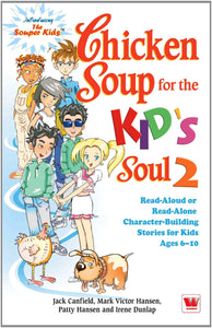 Chicken Soup for The Kids Soul 2