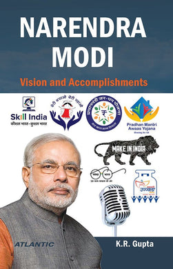 Narendra Modi: Vision and accomplishments