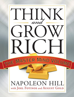 Think and Grow Rich: The Master Mind Volume (Tarcher Master Mind Editions)
