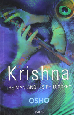 Krishna: The Man and His Philosophy