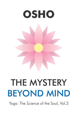 The Mystery Beyond Mind